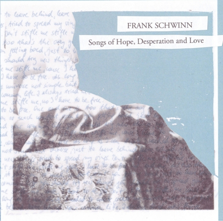 frank-schwinn-songs-of-hope-desperation-and-love